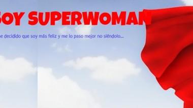 YO NO SOY SUPER WOMAN